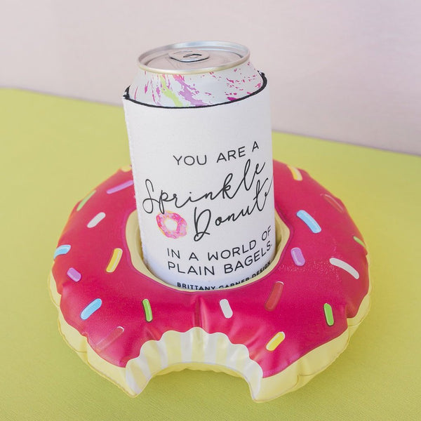 You Are A Sprinkle Donut In A World Of Plain Bagels Drink Sleeve