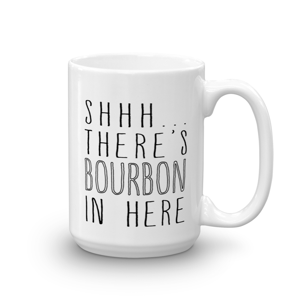 Shhh... There's Bourbon In Here Mug