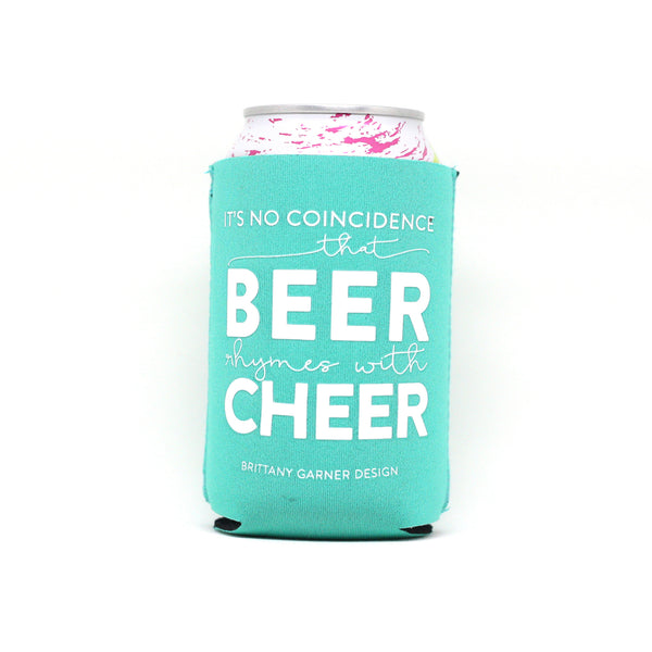 It's No Coincidence That Beer Rhymes With Cheer Drink Sleeve