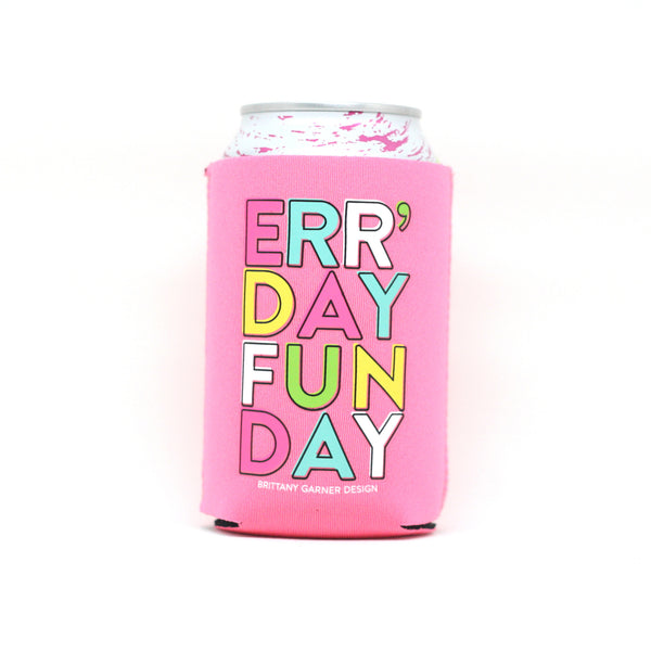 Err' Day Fun Day Drink Sleeve
