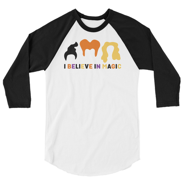 I Believe In Magic Hocus Pocus - 3/4 Sleeve Raglan