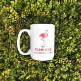 Be A Flamingo In A Flock Of Pigeons Mug