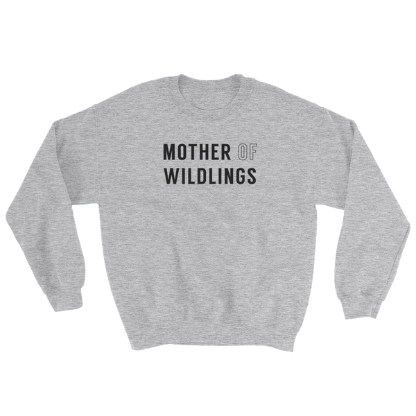 Mother Of Wildlings - Pullover Sweatshirt