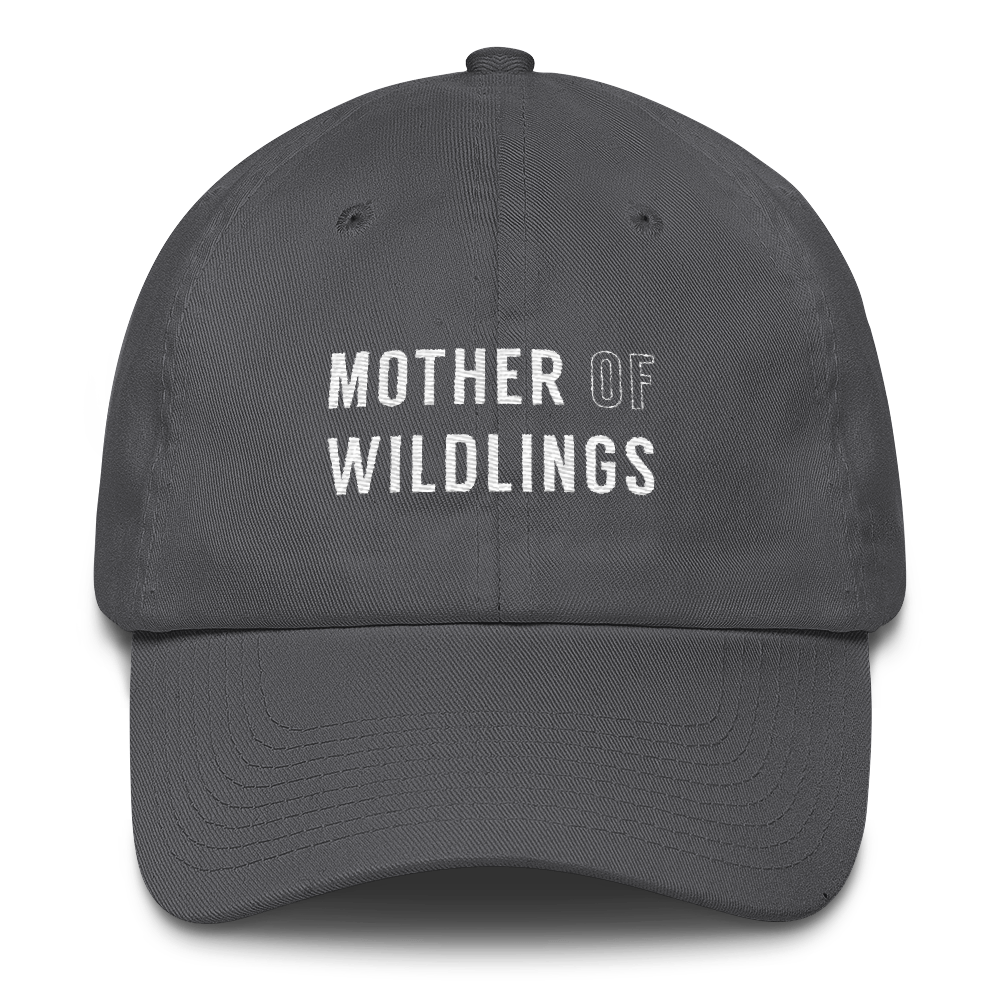 Mother Of Wildlings - Dad Hat
