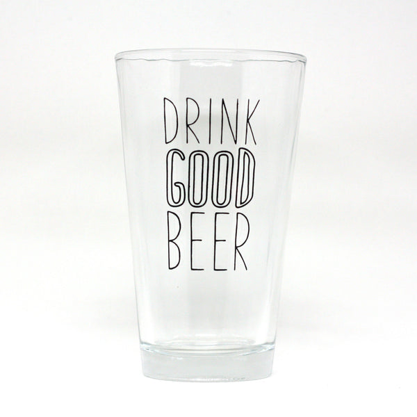 Drink Good Beer Beer Glass