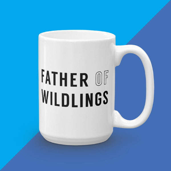 Father Of Wildlings Mug