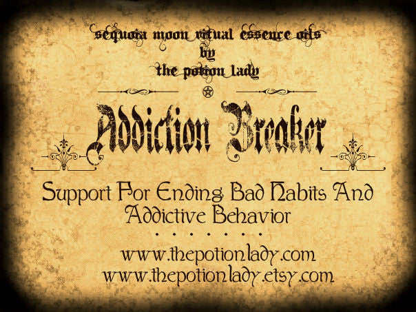 Addiction Breaker Oils by The Potion Lady
