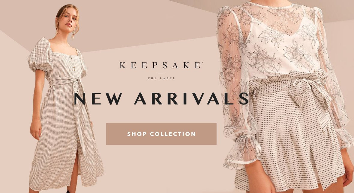 Keepsake New Arrivals