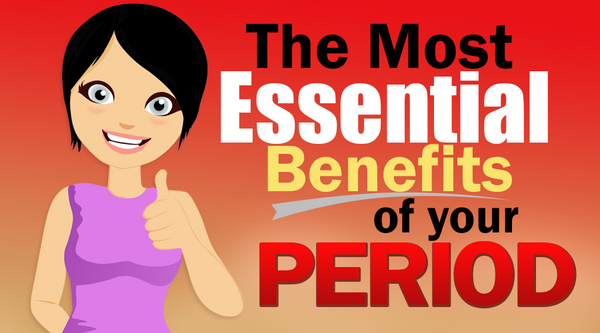 benefits of your period