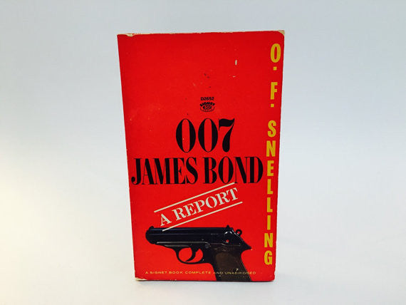 007 James Bond: A Report by O.F. Snelling 1965 Paperback - LaCreeperie