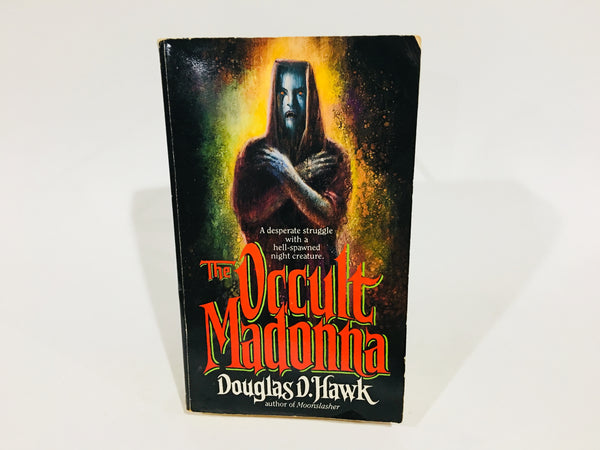 The Occult Madonna by Douglas D. Hawk 1988 Paperback