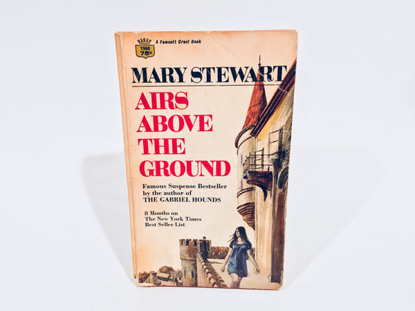 Airs Above The Ground by Mary Stewart 1965 Paperback