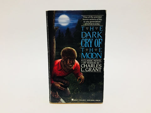 The Dark Cry of the Moon by Charles L. Grant 1987 Paperback