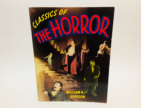 Classics of the Horror Film by William Everson 1998 Softcover
