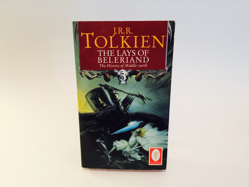 The Lays of Beleriand: History of Middle Earth 3 by J.R.R. Tolkien 2000s Paperback - LaCreeperie