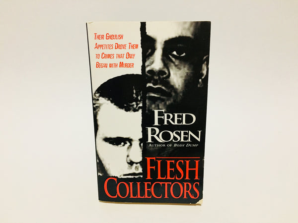 Flesh Collectors by Fred Rosen 2003 Paperback True Crime