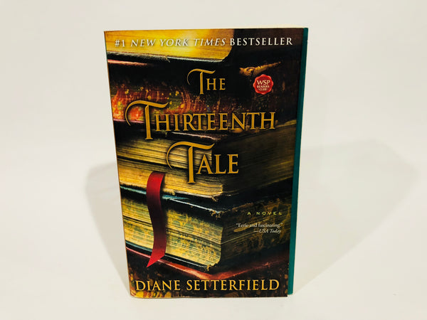 The Thirteenth Tale by Diane Setterfield 2007 Softcover