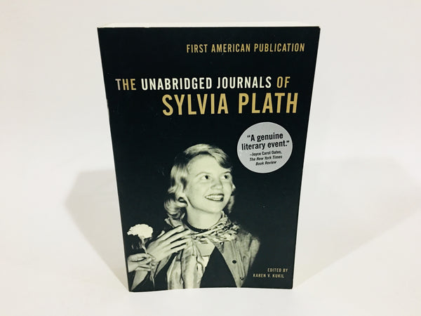 The Unabridged Journals of Sylvia Plath 2000 Softcover