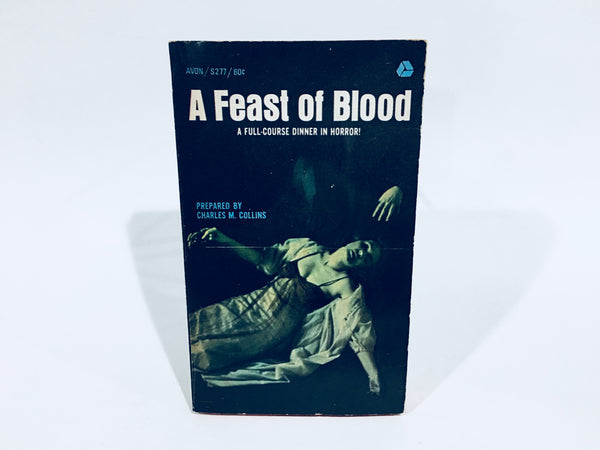 A Feast of Blood Prepared by Charles M. Collins 1967 Paperback Anthology