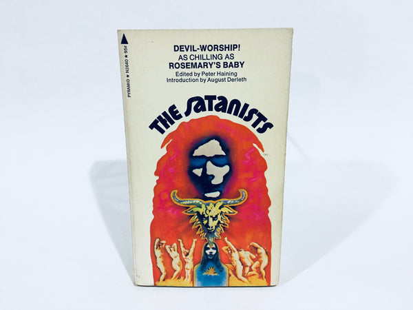 The Satanists 1972 Edited by Peter Haining Paperback Anthology