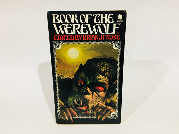 Book of the Werewolf Edited by Brian J. Frost 1976 UK Paperback Anthology