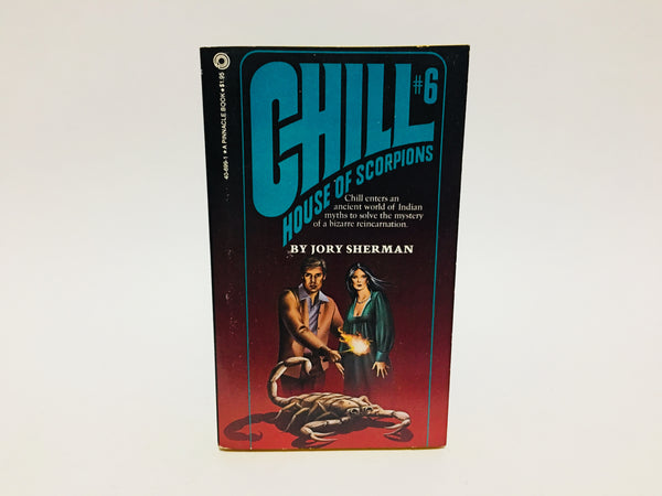 Chill #6: House of Scorpions by Jory Sherman 1980 Paperback