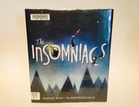 The Insomniacs by Karina Wolf 2012 Hardcover - LaCreeperie