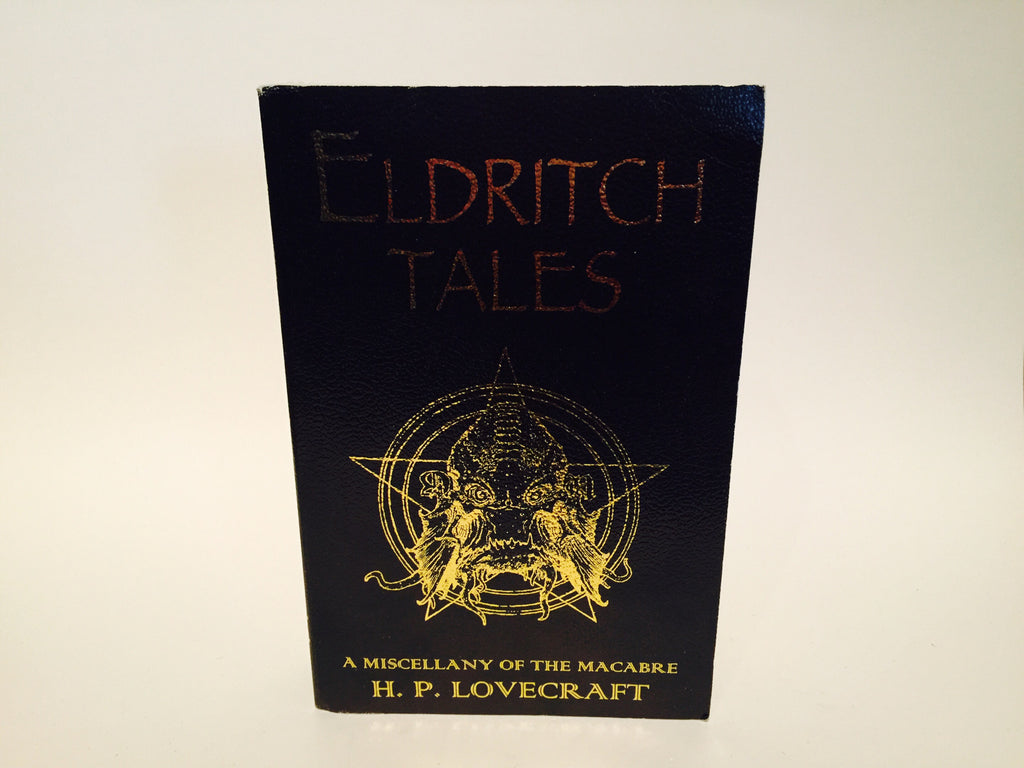 Eldritch Tales: A Miscellany of the Macabre H. P. Lovecraft 2011 UK Edition Softcover - LaCreeperie