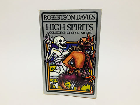 High Spirits by Robertson Davies 1983 UK Penguin Anthology