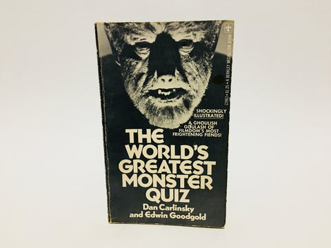 The World's Greatest Monster Quiz by Dan Carlinsky & Edwin Goodgold 1975 Paperback