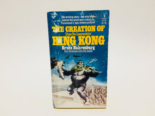 The Creation of the King Kong Film by Bruce Bahrenburg 1976 Paperback