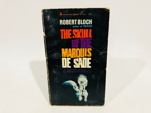 The Skull of the Marquis de Sade & Other Stories 1966 Paperback Anthology