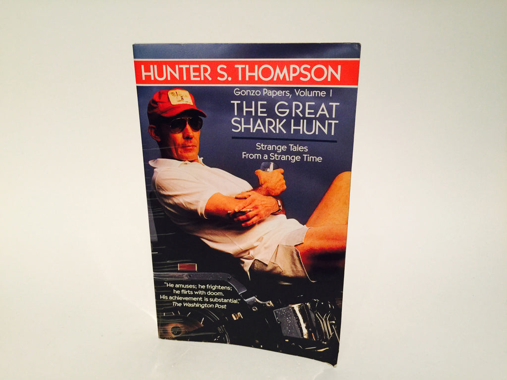 The Great Shark Hunt: Gonzo Papers Vol. 1 by Hunter S. Thompson 2000s Softcover - LaCreeperie