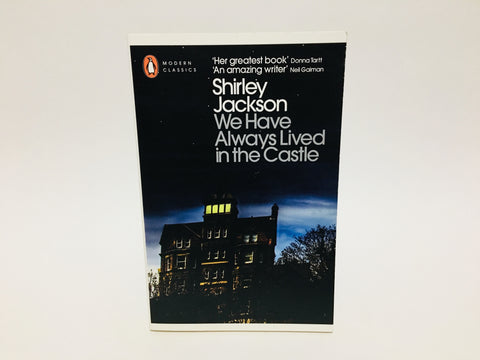 We Have Always Lived in the Castle by Shirley Jackson 2009 Penguin Classics Softcover