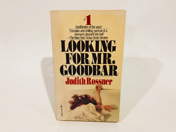 Looking For Mr. Goodbar by Judith Rossner 1976 Edition Paperback