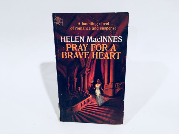 Pray for a Brave Heart by Helen MacInnes 1970 Paperback