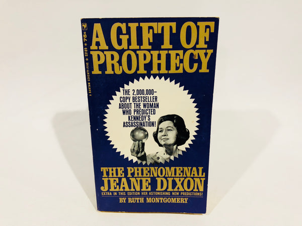 A Gift of Prophecy - The Phenomenal Jeane Dixon by Ruth Montgomery 1967 Paperback