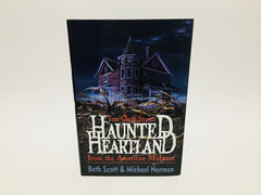 Haunted Heartland by Norman & Scott 1992 Hardcover