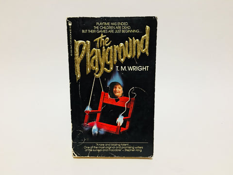 The Playground by T.M. Wright 1982 First Edition Paperback