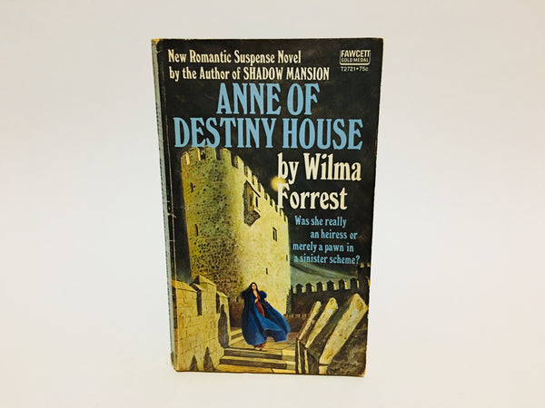 Anne of Destiny House by Wilma Forrest 1973 Paperback
