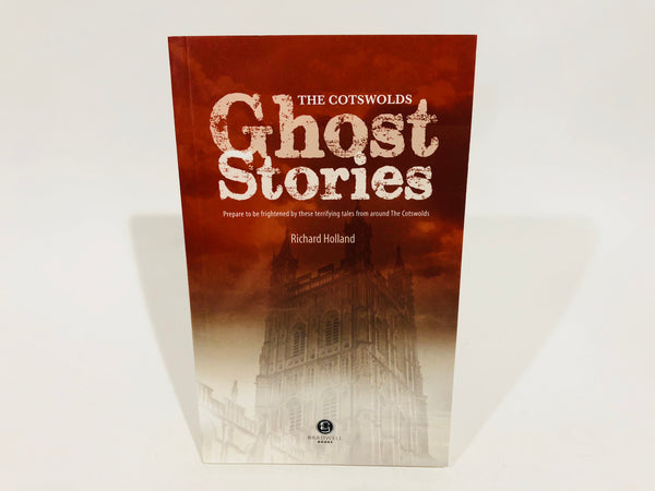 Ghost Stories of The Cotswolds by Richard Holland 2014 Softcover Pamphlet