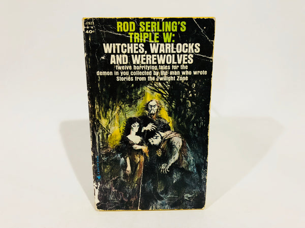 Rod Serling's Triple W: Witches, Warlocks and Werewolves 1963 Paperback