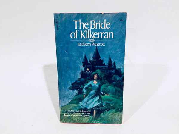 The Bride of Kilkerran by Kathleen Westcott 1974 Paperback