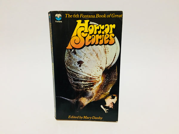 The 6th Fontana Book of Great Horror Stories 1973 UK Edition Paperback Anthology
