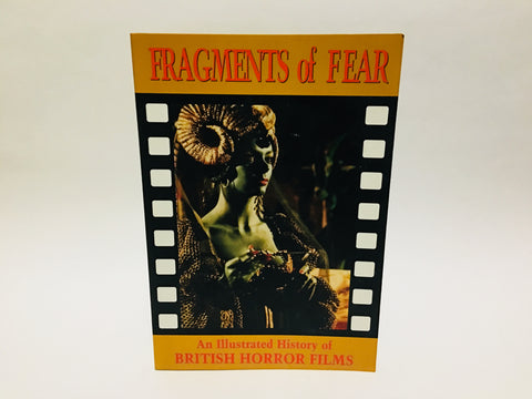 Fragments of Fear: An Illustrated History of British Horror Films by Andy Boot 1998 UK Edition Softcover