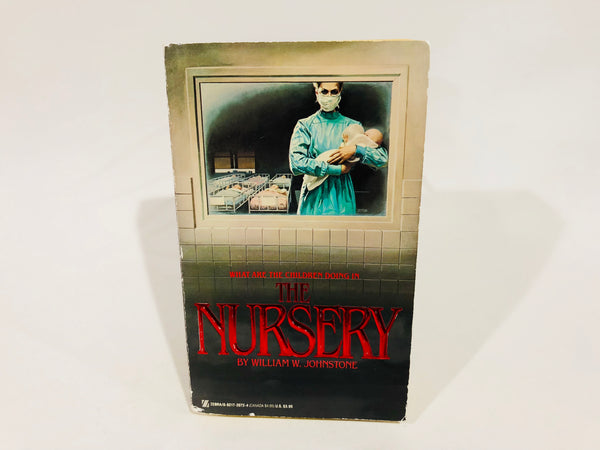 The Nursery by William W. Johnstone 1987 Paperback