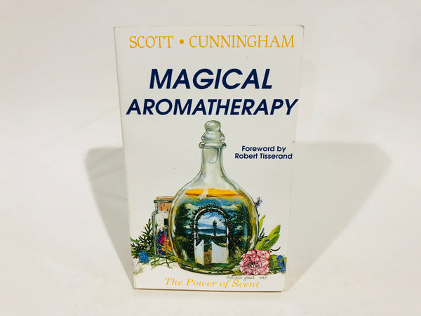 Magical Aromatherapy by Scott Cunningham 2000 Paperback