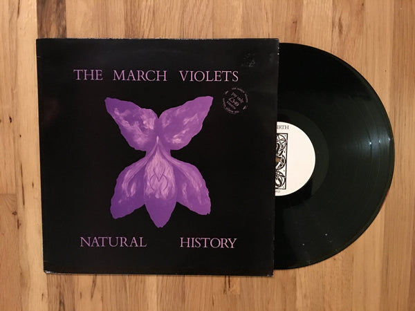 The March Violets - Natural History LP UK Press 1984
