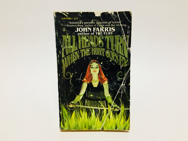 All Heads Turn When the Hunt Goes By by John Farris 1977 First Edition Paperback