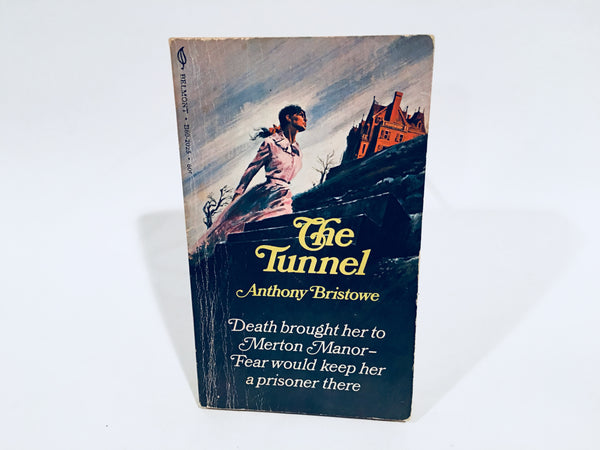 The Tunnel by Anthony Bristowe 1970 Paperback